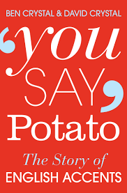 you-say-potato-by-ben-and-david-crystal-book-review